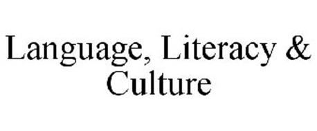 LANGUAGE, LITERACY & CULTURE