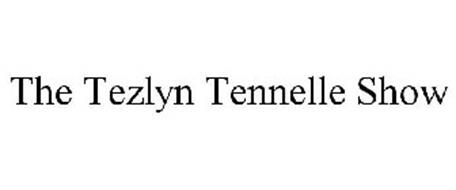 THE TEZLYN TENNELLE SHOW