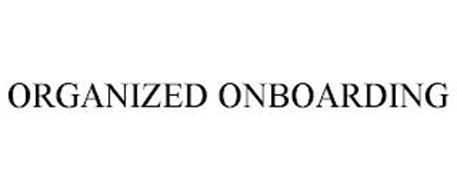 ORGANIZED ONBOARDING