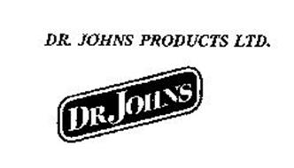 DR. JOHNS PRODUCTS LTD. DR JOHNS