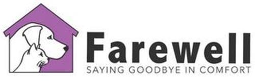 FAREWELL SAYING GOODBYE IN COMFORT