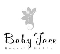 BABY FACE BEVERLY HILLS