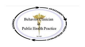 ASSURANCE ASSESSMENT POLICY DEVELOPMENTBEHAVIOR CLINICIAN IN PUBLIC HEALTH PRACTICE BCPHP