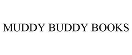 MUDDY BUDDY BOOKS