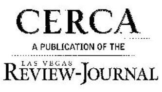 CERCA A PUBLICATION OF THE LAS VEGAS REVIEW-JOURNAL