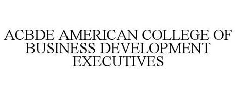 ACBDE AMERICAN COLLEGE OF BUSINESS DEVELOPMENT EXECUTIVES