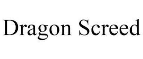 DRAGON SCREED