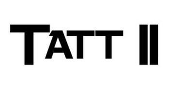 TATT II