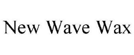 NEW WAVE WAX