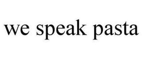 WE SPEAK PASTA