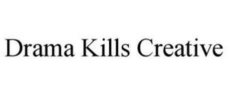 DRAMA KILLS CREATIVE