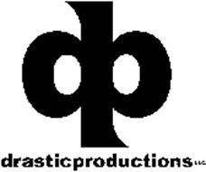DRASTIC PRODUCTIONS, LLC
