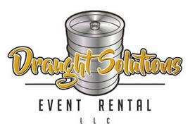 DRAUGHT SOLUTIONS EVENT RENTAL LLC