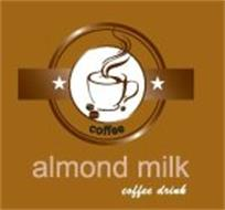 ALMOND MILK COFFEE DRINK COFFEE