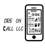 DRE ON CALL LLC REPAIR 72° °F °C