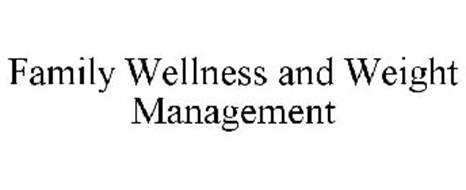 FAMILY WELLNESS AND WEIGHT MANAGEMENT