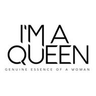 I'M A QUEEN GENUINE ESSENCE OF A WOMAN