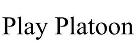 PLAY PLATOON