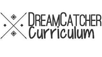 DREAM CATCHER CURRICULUM