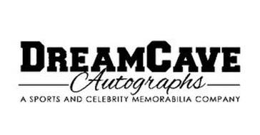 DREAMCAVE AUTOGRAPHS A SPORTS AND CELEBRITY MEMORABILIA COMPANY
