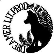 DREAMER LIT. PROD. LLC