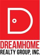 D DREAMHOME REALTY GROUP, INC.