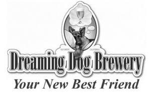 """DREAMING DOG BREWERY ELK GROVE CALIFORNIA """"YOUR NEW BEST FRIEND"""""""