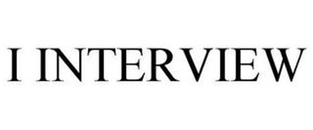 I INTERVIEW