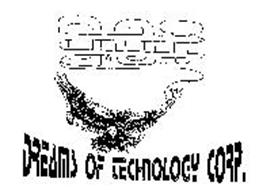 D.O.T. DREAMS OF TECHNOLOGY CORP.