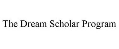 THE DREAM SCHOLAR PROGRAM