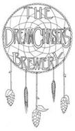 THE DREAMCHASER'S BREWERY