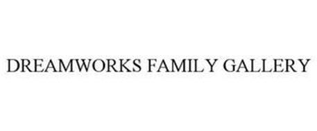DREAMWORKS FAMILY GALLERY