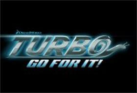 DREAMWORKS TURBO GO FOR IT!