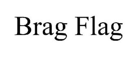BRAG FLAG