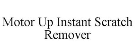 MOTOR UP INSTANT SCRATCH REMOVER