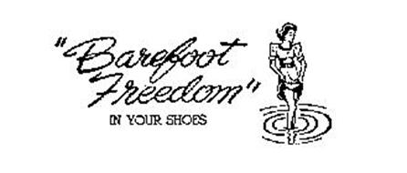 BAREFOOT FREEDOM IN YOUR SHOES
