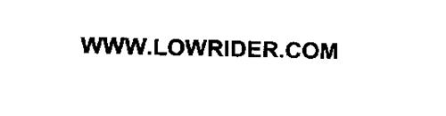 WWW.LOWRIDER.COM