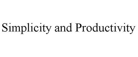 SIMPLICITY AND PRODUCTIVITY