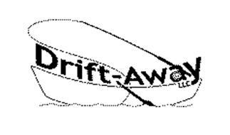 DRIFT AWAY LLC