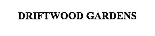 DRIFTWOOD GARDENS