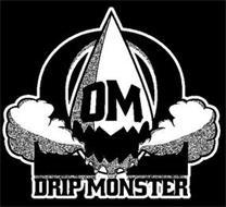 DM DRIP MONSTER