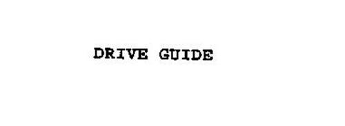 DRIVE GUIDE