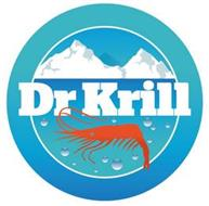 DR KRILL