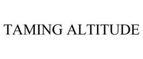 TAMING ALTITUDE