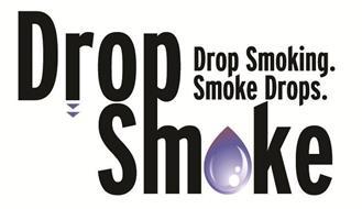 DROPSMOKE DROP SMOKING SMOKE DROPS