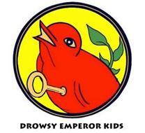 DROWSY EMPEROR KIDS