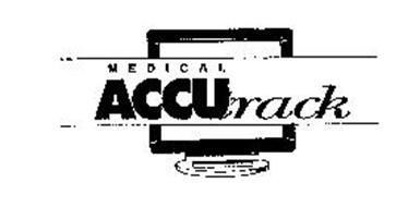 MEDICAL ACCUTRACK