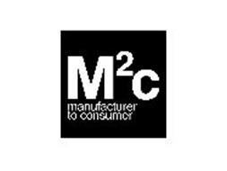 M2C MANUFACTURER TO CONSUMER