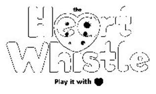 THE HEART WHISTLE PLAY IT WITH