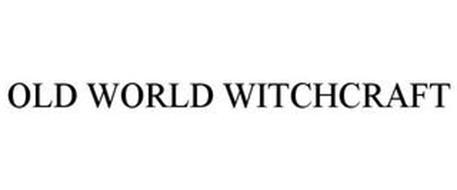 OLD WORLD WITCHCRAFT